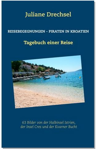 Reisebegegnungen - Piraten in Kroatien